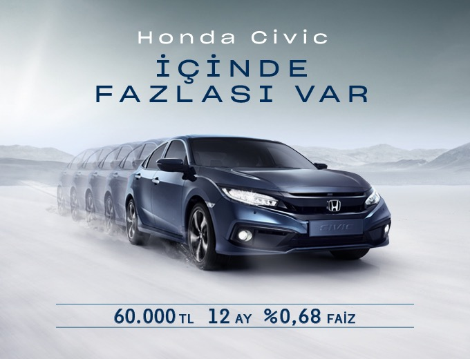 Civic Sedan Hayalinize %0,68'lik Faiz Oranıyla Sahip Olun Honda Plaza  Haldız
